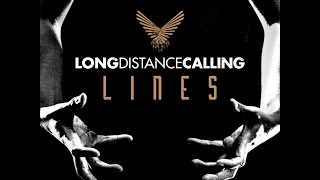 LONG DISTANCE CALLING - Lines (Lyric Video)