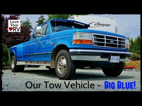 Our Tow Vehicle - 1994 Ford F350 7.3L IDI Turbo