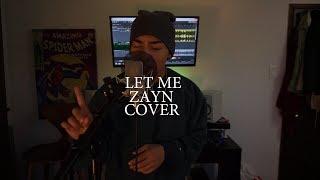 Download Lagu Zayn - Let Me (Cover By John Concepcion) Gratis STAFABAND