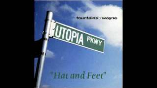 Watch Fountains Of Wayne Hat And Feet video