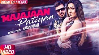 Majajaan Patiyan (Full Video)   Yasin Khan   Latest Punjabi Song 2018   Speed Records
