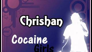 Watch Chrishan Cocaine Girls video