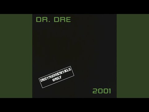 Forgot About Dre (Instrumental Version)