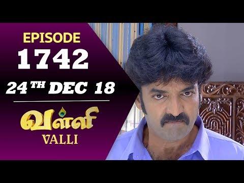 VALLI Serial | Episode 1742 | 24th Dec 2018 | Vidhya | RajKumar | Ajay | Saregama TVShows Tamil