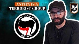 Antifa is a terrorist group | The Matt Walsh Show Ep. 139