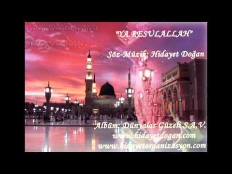 YA RESULALLAH - HİDAYET DOĞAN(dini-islami-ilahili-düğün-ilahi-semazen-ekibi-grubu)