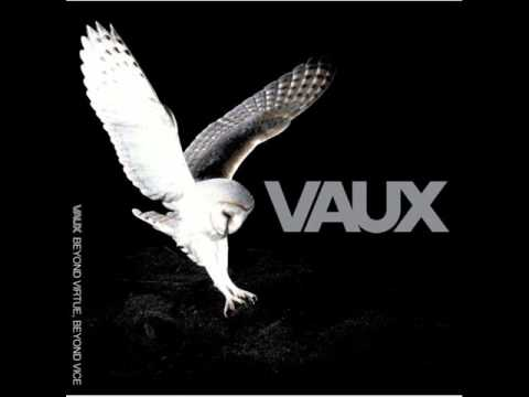 Vaux - Never Better