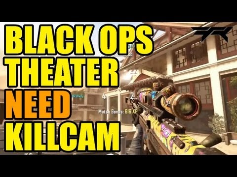 Black ops Theater need Killcam #6 | Freestyle Replay