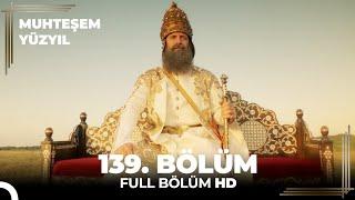Muhteşem Yüzyıl 139. Bölüm (Final)