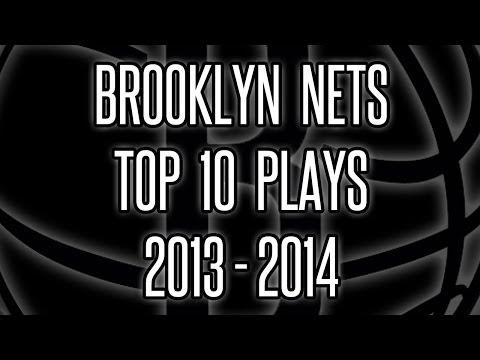 Brooklyn Nets Top 10 Plays -- 2013-14 Season