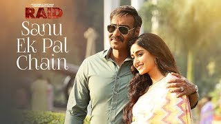 Download Lagu Sanu Ek Pal Chain Video | Raid | Ajay Devgn | Ileana D'Cruz| Tanishk B Rahat Fateh Ali Khan Manoj M Gratis STAFABAND