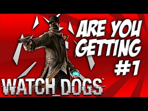 Are You Getting #1 WATCHDOGS! - A PS4, Xbox One, PS3, X360 & PC Title!