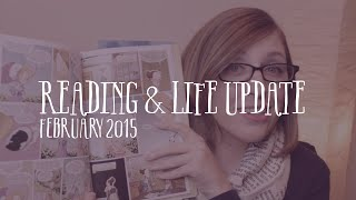 Reading and Life Update