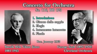 Bartók: Concerto for Orchestra, Szell & ClevelandO (1965) バルトーク 管弦楽のための協奏曲 セル