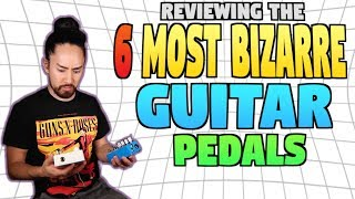Download Lagu The 6 Most Bizarre Guitar Pedals Gratis STAFABAND