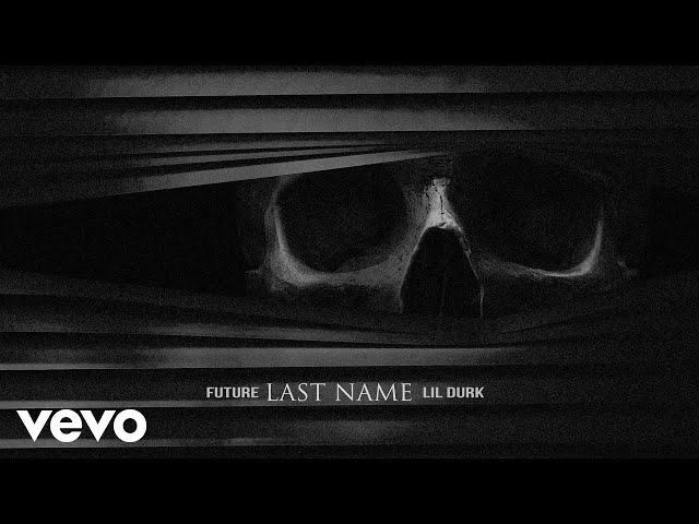 Future - Last Name (Audio) ft. Lil Durk thumbnail