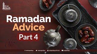Ramadaan Advice with Dr. Bilal Philips – 04