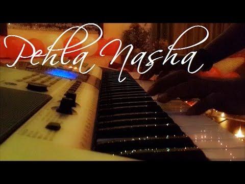 Pehla Nasha Piano Instrumental