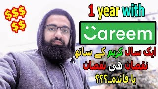 1 year with CAREEM || Profit or Loss..??