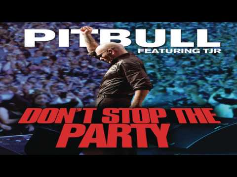 Pitbull - Don't Stop The Party Ft. Tjr (official Audio) Hq video