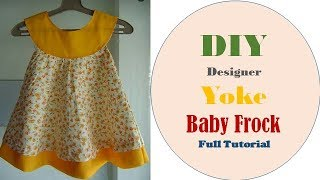 DIY Designer Yoke Baby Frock Cutting And Stitching full Tutorial