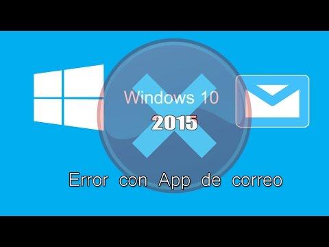 Windows 10 | Solución a error con app de correo