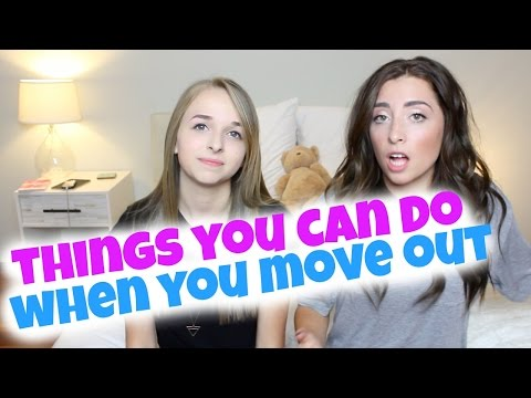 THINGS YOU CAN DO WHEN YOU MOVE OUT