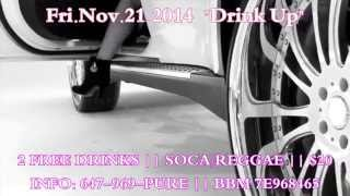 DRINK UP 11.21.14 SCARBOROUGH GET READY!!
