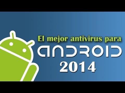 El mejor ANTIVIRUS para Android. 2014
