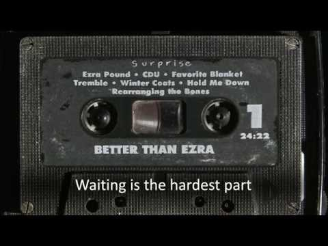 Better Than Ezra - Hold Me Down