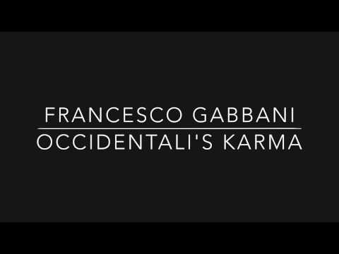Francesco Gabbani - Occidentalis Karma Sanremo Lyrics & Download