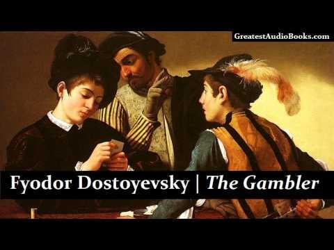 THE GAMBLER by Fyodor Dostoyevsky - FULL AudioBook | Greatest Audio Books | Classic Russian Fiction