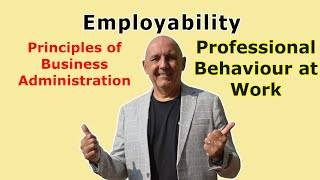 Professional Behaviour at Work