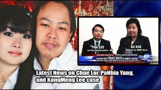 Suab Hmong News:  Latest development of the death of Chue Lor, PaNhia Lee, and KongMeng Lee