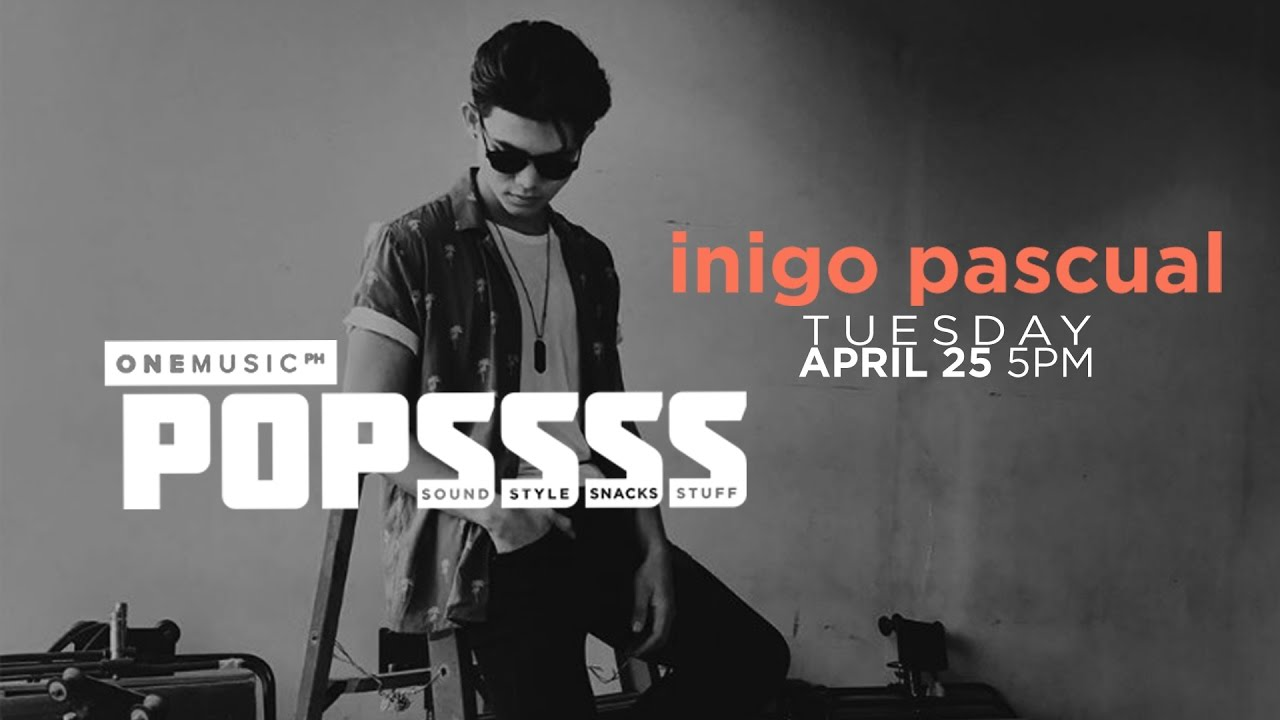One Music Popssss with Inigo Pascual | S01E10