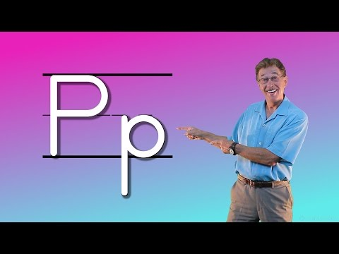 Learn The Letter P | Let's Learn About The Alphabet | Phonics Song for Kids | Jack Hartmann