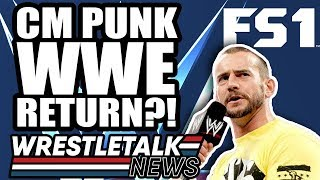 Backstage WWE NXT UPDATES! CM Punk WWE RETURN?! WrestleTalk News Aug. 2019
