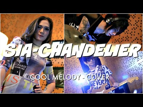 CHANDELIER - SIA cover by Cool Melody ( TRAP ROCK )