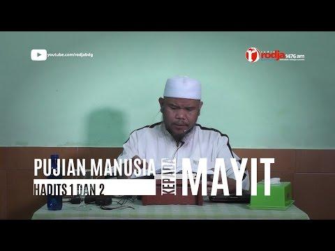 Pujian Manusia Kepada Si Mayit - Syarh Riyadussalihin - Ust Abu Haidar Assundawy