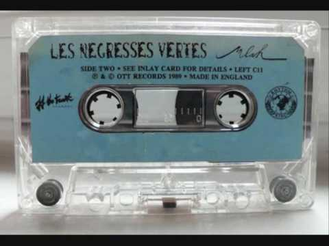 Les Negresses Vertes - La Danse Des Negresses Vertes ++ The Dance of The Green Negresses