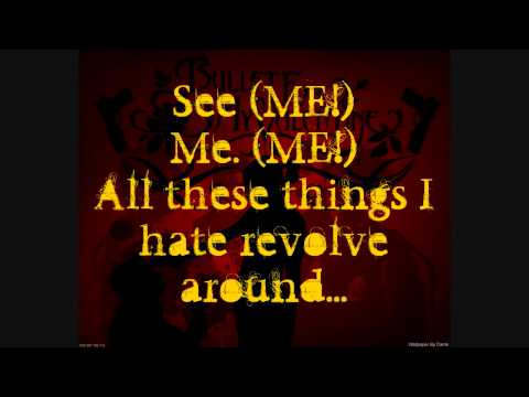 Bullet For My Valentine - All These Things I Hate (revolve Around Me)  (music Video W  Lyrics) video