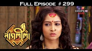 Download Naagleela - 18th February 2017 - নাগ্লীলা - Full Episode HD 3Gp Mp4