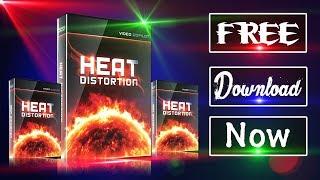 Download Heat Distortion Free NOW    VIDEO CAPILOT    After Effect    PFX