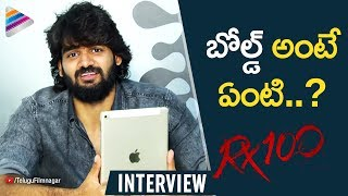 Kartikeya SUPERB Reply to a Fan | RX 100 Movie Interview | Payal Rajput | #RX100 | Telugu FilmNagar