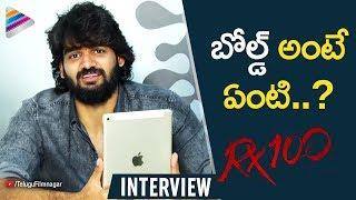 Kartikeya SUPERB Reply to a Fan | RX 100 Movie Interview | Payal Rajput | #RX100 | Telugu FilmNagar