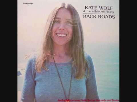 Kate Wolf - In China Or A Womans Heart