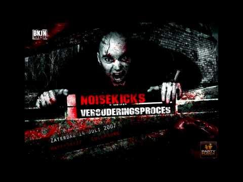 Noisekick - We Gaan Ons Kapot Drinken