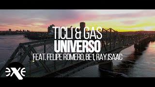 TICLI & GAS FEAT. FELIPE ROMERO, BE1, RAY ISAAC - UNIVERSO