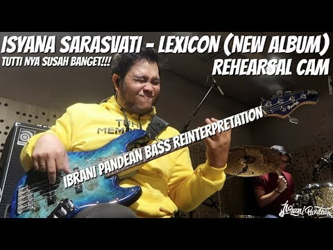 Download  BASS REINTERPRETATION ISYANA SARASVATI - LEXICON LIVE REHEARSAL Gratis, download lagu terbaru