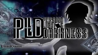 Persona: Light & Darkness Demo